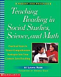 Teaching Reading in Social Studies Science & Math Practical Ways to Weave Comprehension Strategies Into Your Content Area Teaching
