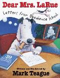 Dear Mrs Larue Letters from Obedience School
