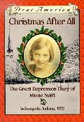 Dear America Christmas After All the Great Depression Diary of Minnie Swift Indianapolis Indiana 1932