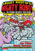 Ricky Ricotta 03 Mighty Robot Vs the Voodoo Vultures from Venus