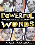 Powerful Words More Than 200 Years of Extraordinary Writings by