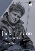Jack London a Biography