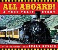 All Aboard A True Train Story