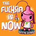 Fuchsia Is Now