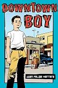 Downtown Boy