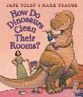 How Do Dinosaurs Clean Their Rooms