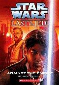 Last of the Jedi 08 Against The Empire