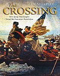 Crossing How George Washington Saved The American Revolution