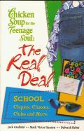 Chicken Soup For The Teenage Soul The Real Deal School Cliques Classes Clubs & More