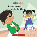 Eric & Julieta Como Mama Just Like Mom