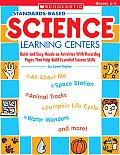 Standards Based Science Learning Centers Quick & Easy Hands On Activities with Recording Pages That Help Build Essential Science Skills Grades 1 3