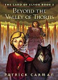 Land Of Elyon 02 Beyond The Valley of Thorns