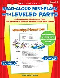 Read Aloud Mini Plays with Leveled Parts 20 Reproducible High Interest Plays That Help Kids at Different Reading Levels Build Fluency