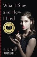 What I Saw & How I Lied