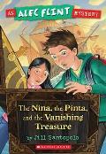 An Alec Flint Mystery #1: Nina, the Pinta, and the Vanishing Treasure