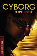 Clone Codes 02 Cyborg