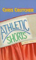 Athletic Shorts Six Short Stories