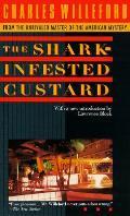Shark Infested Custard