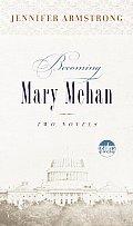 Becoming Mary Mehan Readers Circle Book