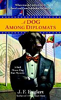 Dog Among Diplomats A Bull Moose Dog Run Mystery