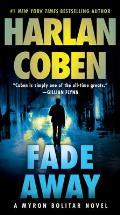 Fade Away: A Myron Bolitar Novel: Myron Bolitar 3