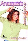 Anastasias Chosen Career