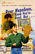 Dear Napoleon I Know Youre Dead But