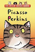 Picasso Perkins The Cats Of Cuckoo Squ