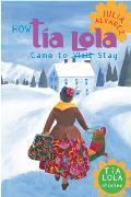 Tia Lola 01 How Tia Lola Came to Visit Stay