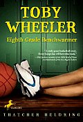 Toby Wheeler Eighth Grade Benchwarmer