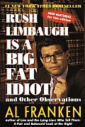 Rush Limbaugh Is A Big Fat Idiot Other