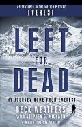 Left for Dead Movie Tie In Edition My Journey Home from Everest