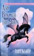 Airs Beneath The Moon