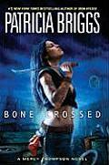 Bone Crossed Mercy Thompson 04 - Signed Edition