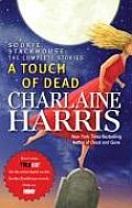 Touch of Dead Sookie Stackhouse the Complete Stories