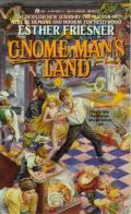 Gnome Man's Land: Gnome 1