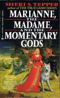 Marianne, The Madame, And The Momentary Gods: Marianne 2
