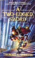 A Two-Edged Sword: Delgroth 1