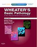 Wheaters Basic Pathology A Text Atlas & Review Of Histopathology With Student Consult Online Access