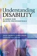 Understanding Disability: A Guide for Health Professionals