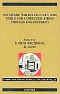 Software Architectures and Tools for Computer Aided Process Engineering, 11