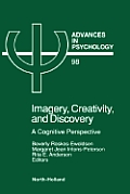 Imagery, Creativity, and Discovery, Volume 98: A Cognitive Perspective