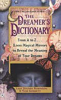 Dreamers Dictionary From A to Z 3000 Magical Mirrors to Reveal the Meaning of Your Dreams