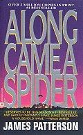Along Came A Spider: Alex Cross 1