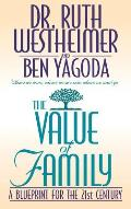 The Value of Family: A Blue Print for the 21st Century