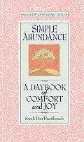 Simple Abundance A Daybook of Comfort & Joy