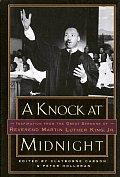Knock at Midnight Inspiration from the Great Sermons of Reverend Martin Luther King Jr