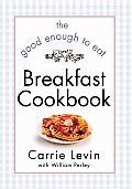 Good Enough To Eat Breakfast Book