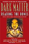 Dark Matter Reading The Bones