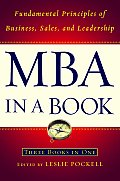 MBA in a Book Fundamental Principles of Business Sales & Leadership